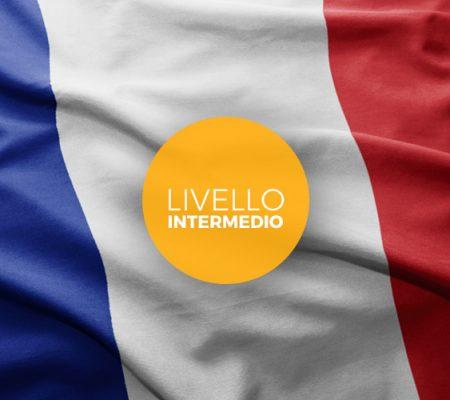 Corso intermedio di Lingua Francese